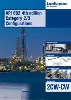 Brochure API 682 4th ed. Cat. 2/3 Configurations - 2CW-CW